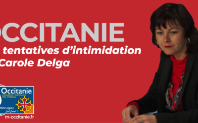 En Occitanie : les tentatives d'intimidation de Carole Delga